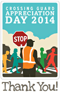 Crossing Guard Appreciation Day 2014 - Thank You Card